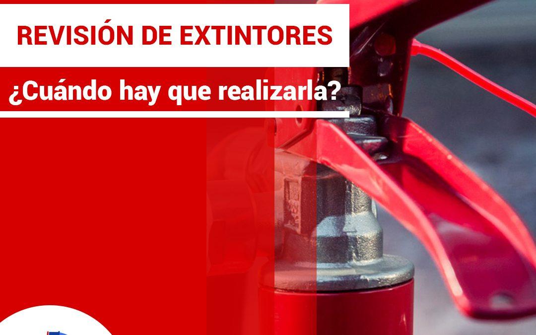 ¿Cada cuánto hay que hacer la revisión de los extintores?